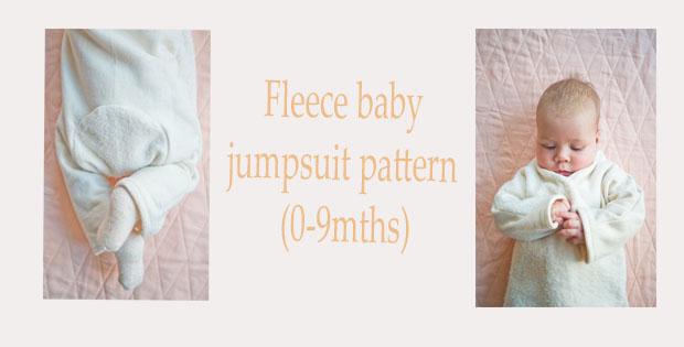 FREE Fleece baby jumpsuit pattern (0-9mths)