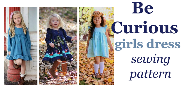 Be Curious girls dress sewing pattern with options (12mths-12yrs)