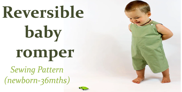 Reversible baby romper sewing pattern (newborn-36mths)
