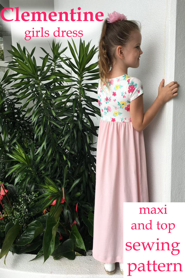 Clementine, girls dress, maxi and top pattern