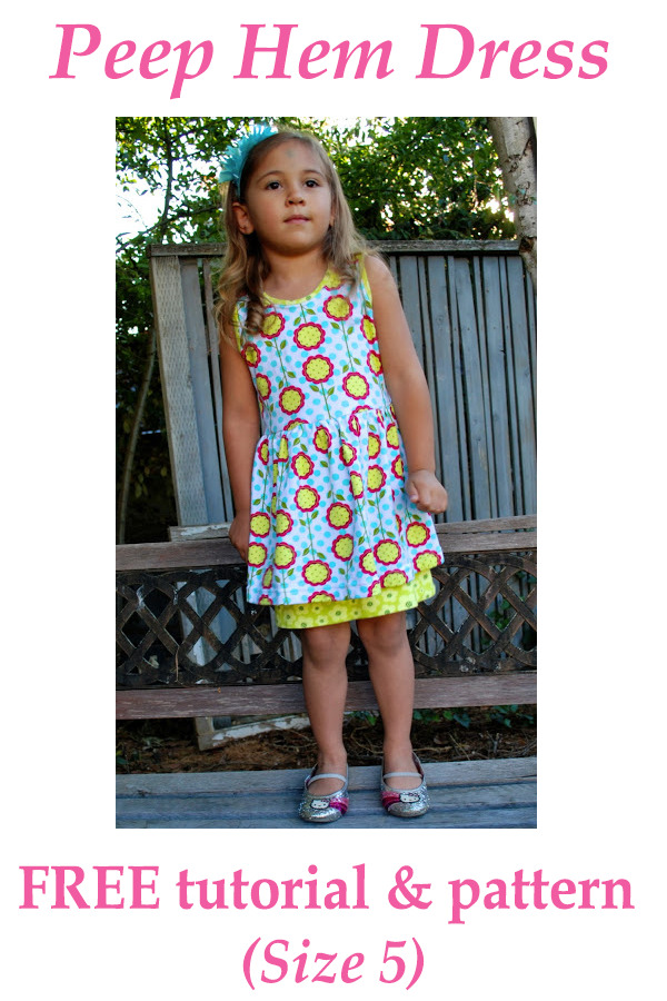 Peep Hem Dress FREE tutorial & pattern (Size 5)