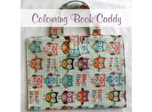 Colouring Book Caddy FREE sewing pattern