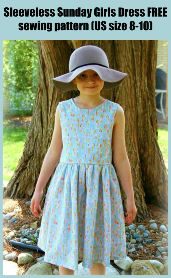 Sleeveless Sunday Girls Dress FREE sewing pattern (US size 8-10)