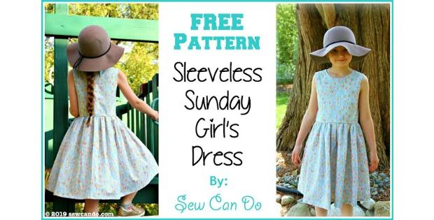 Sleeveless Sunday Girls Dress FREE sewing pattern (US size 8-10)