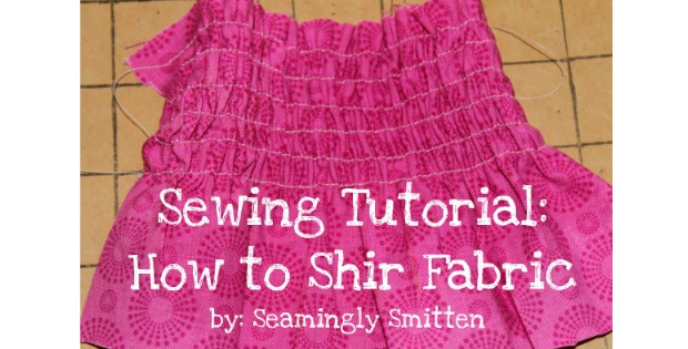 How to Shir Fabric FREE sewing tutorial