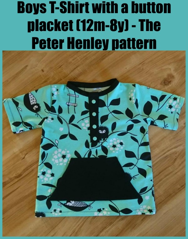 Boys T-Shirt with a button placket (12m-8y) - The Peter Henley sewing pattern