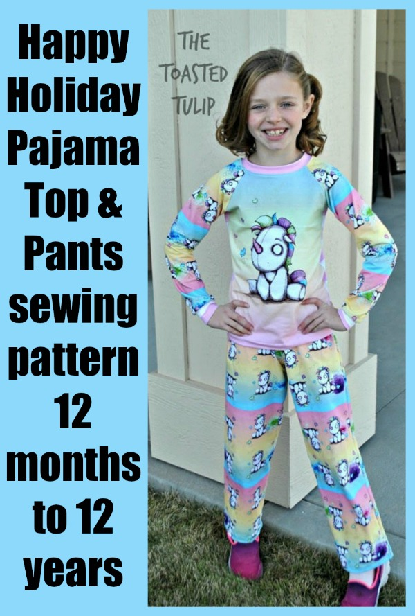 Happy Holiday Pajama Top and Pants sewing pattern (12mths-12yrs)