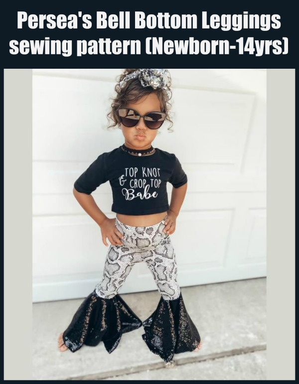 Persea's Bell Bottom Leggings sewing pattern (Newborn-14yrs)