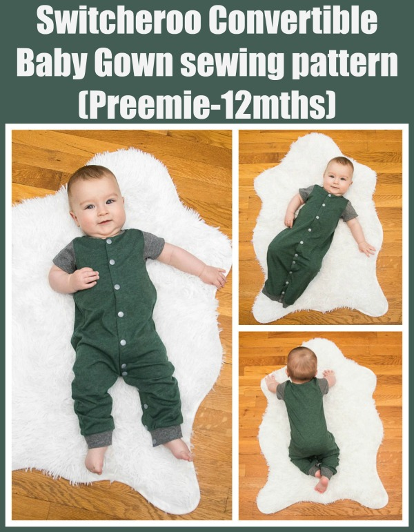 Switcheroo Convertible Baby Gown sewing pattern (Preemie-12mths)
