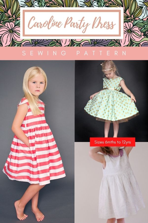 Sewing pattern for the Caroline Party Dress (6mths-12yrs)