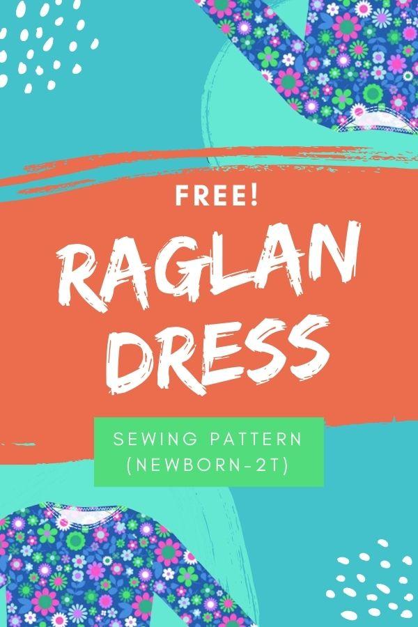 FREE sewing pattern for the Raglan Dress (Newborn-2T)