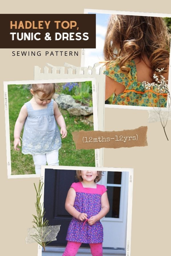Hadley Top, Tunic and Dress sewing pattern (12mths-12yrs)