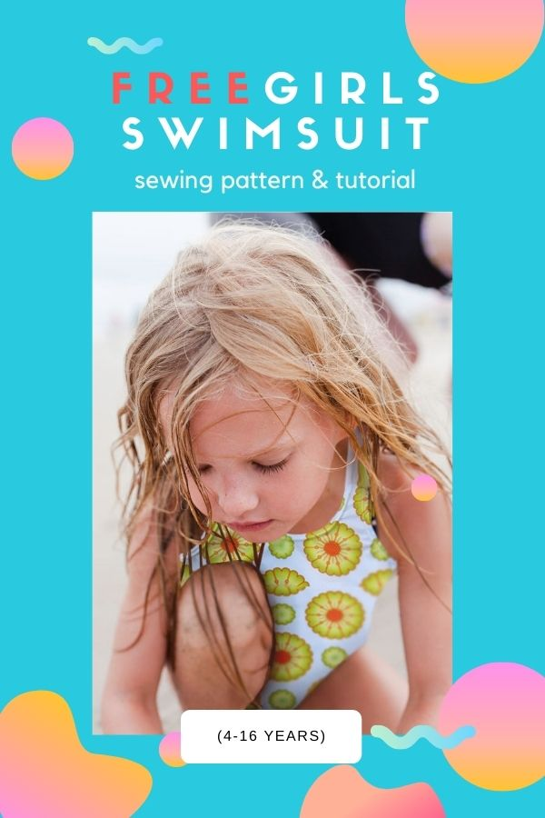 FREE Girls Swimsuit sewing pattern and tutorial (4-16 years)