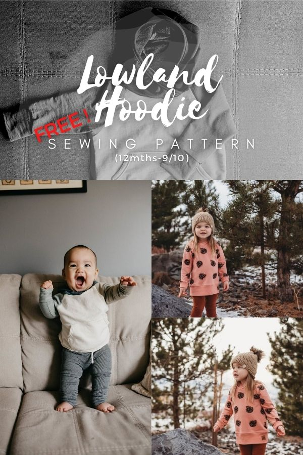 FREE Sewing pattern for the Lowland Hoodie (12mths-9/10)