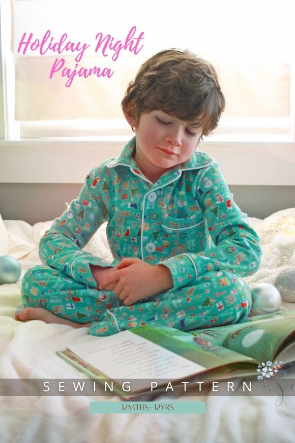 Sewing pattern for the Holiday Night Pajamas (12mths-12yrs)