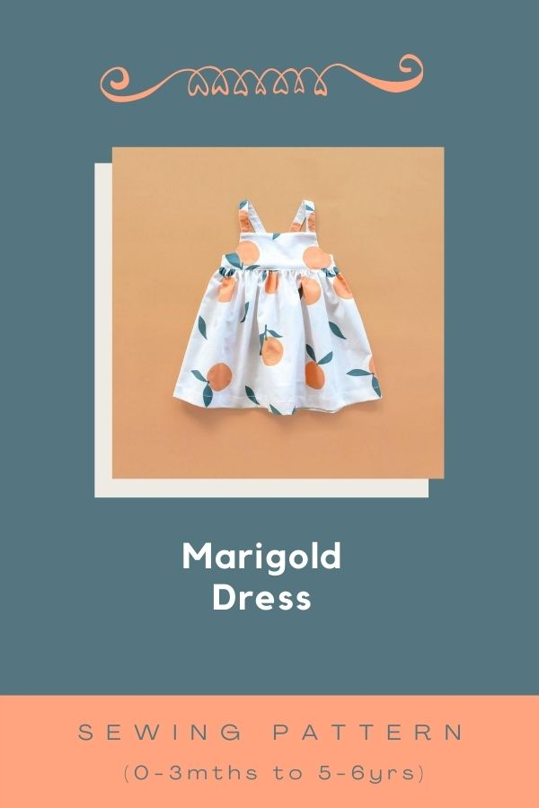 Sewing pattern for the Marigold Dress (0-3mths to 5-6yrs)