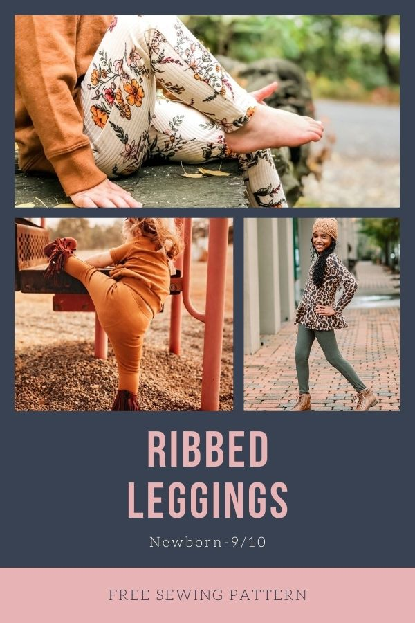 FREE sewing pattern for the Ribbed Leggings (Newborn-9/10)