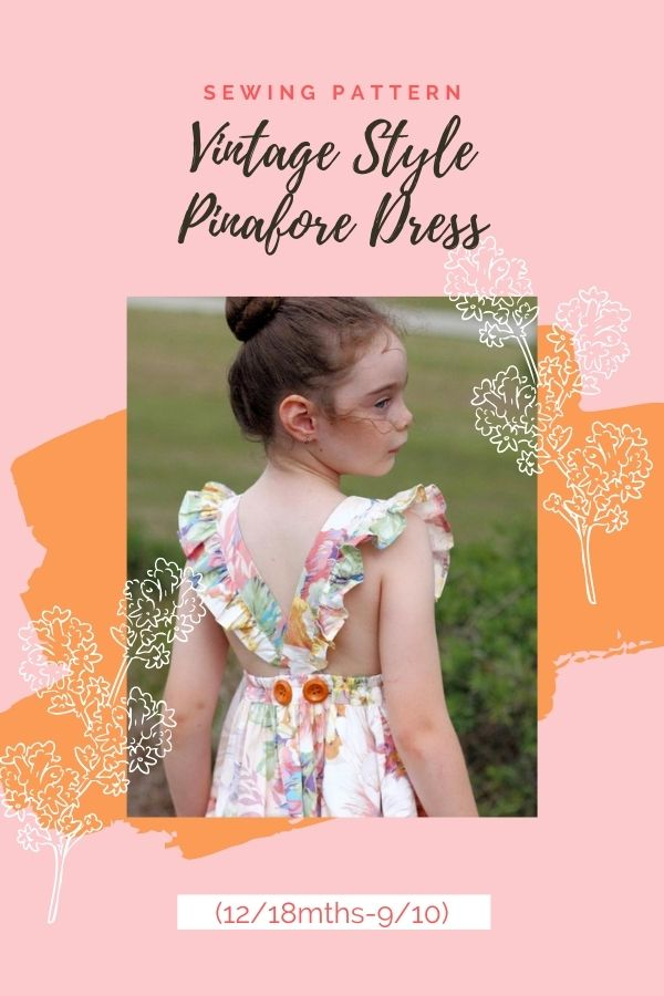 Sewing pattern for the Vintage Style Pinafore Dress (12/18mths-9/10)