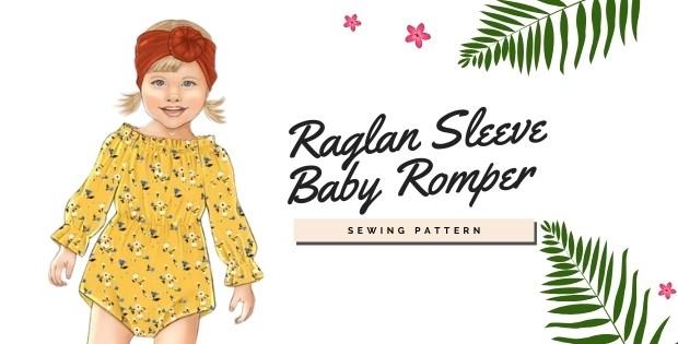Raglan Sleeve Baby Romper sewing pattern (1mth-3T)