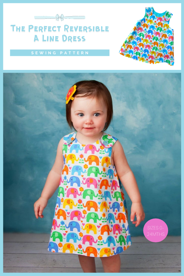 The Perfect Reversible A-Line Dress sewing pattern (0-24mths)