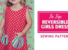 Tie Top Reversible Girls Dress sewing pattern (6mths-7yrs)