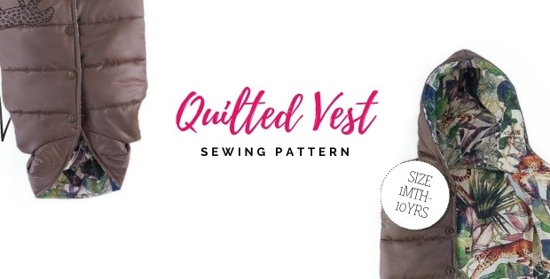 Quilted Vest sewing pattern (1mth-10yrs)