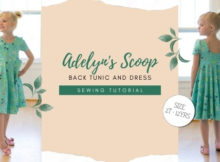 Adelyn's Scoop Back Tunic and Dress sewing pattern (sizes 2T-12)