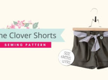 The Clover Shorts sewing pattern (6mths-12yrs)