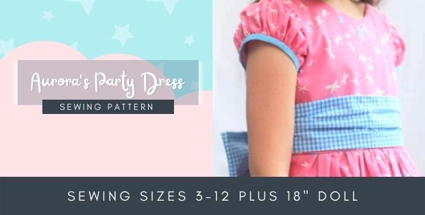 "Aurora's Party Dress sewing pattern (sizes 3-12 plus 18"" matching doll dress)"