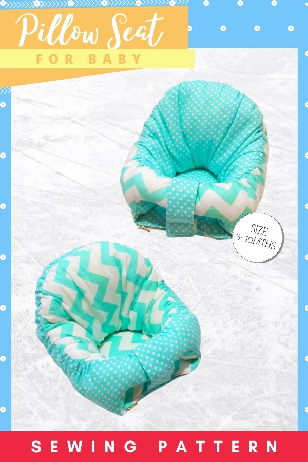 Pillow Seat for baby sewing pattern (3-10 months)