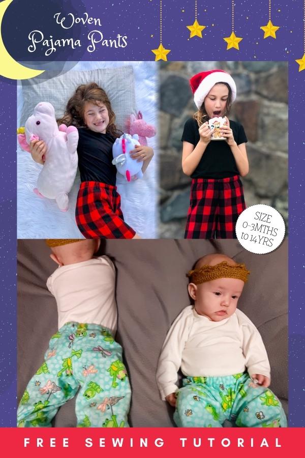 Woven Pajama Pants FREE sewing pattern (0-3mths to 14yrs)
